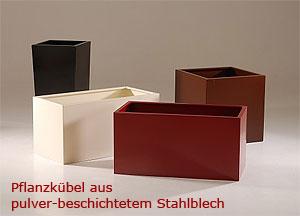 Pflanzkübel aus Pulver-beschichtetem Stahlblech
